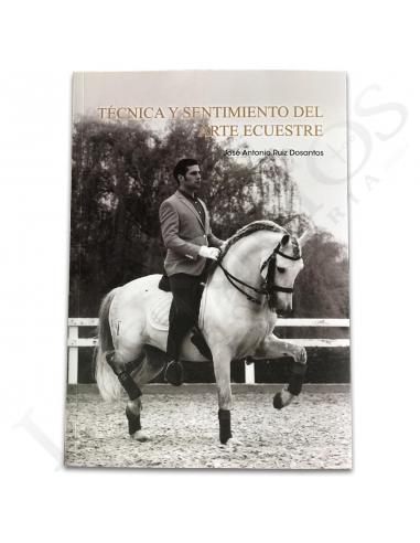 Libro 'Técnica y Sentimiento del Arte Ecuestre'   José Antonio Ruiz Dosantos